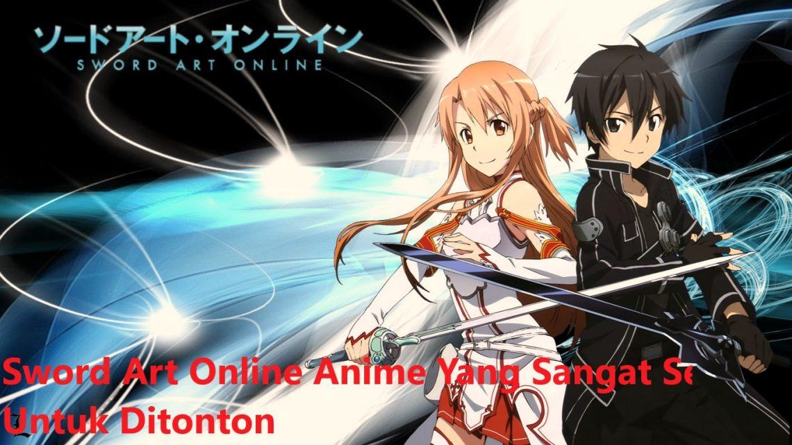 Sword Art Online Anime Yang Sangat Seru Untuk Ditonton