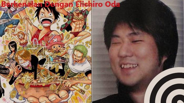 Berkenalan Dengan Eiichiro Oda